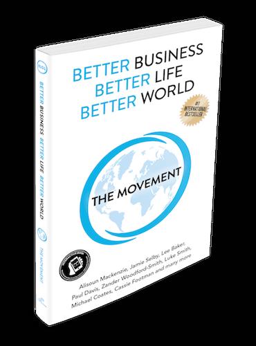 Better Business, Better Life, Better World